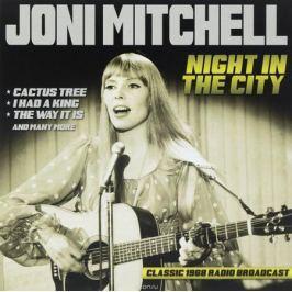 Джони Митчелл Joni Mitchell. Night In The City