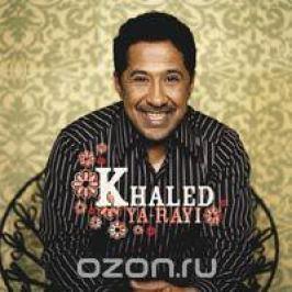 Khaled Khaled. Ya-Rayi