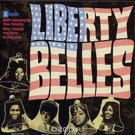 Various Artists. Liberty Belles