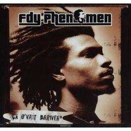 FDY PHENOMEN. CA D'VAIT