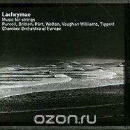 Lachrymae. Music For Strings