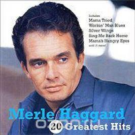 Мерл Хаггард Merle Haggard. 20 Greatest Hits