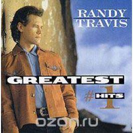 Рэнди Тревис Randy Travis. Greatest #1 Hits