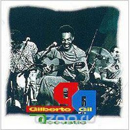 Джилберто Джил Gilberto Gil. Acoustic