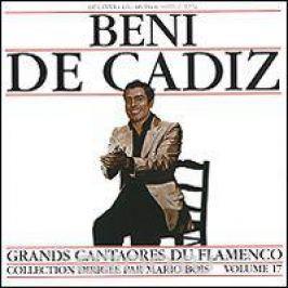 Бени де Кадиз Beni De Cadiz. Grands Cantaores Du Flamenco. Volume 17