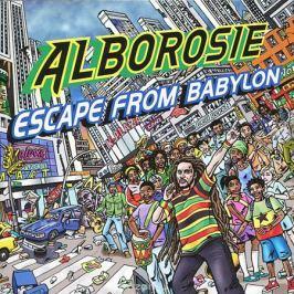 Alborosie Alborosie. Escape From Babylon