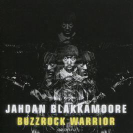 Джадан Блэккамур Jahdan Blakkamoore. Buzzrock Warrior