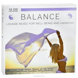 Balance. Lounge Music For Well-Being And Harmony (12 CD)