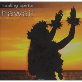 Healing Spirits. Hawaii