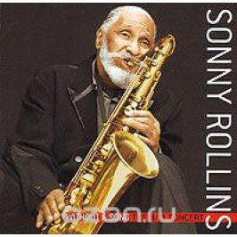 Сонни Роллинз Sonny Rollins. Without A Song. The 9/11 Concert