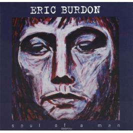 Эрик Бердон Eric Burdon. Soul Of A Man