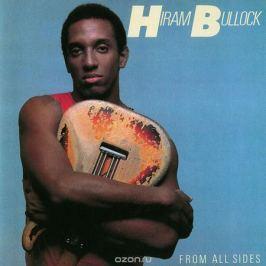 Хирам Баллок Hiram Bullock. From All Sides