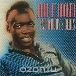 Джон Ли Хукер John Lee Hooker. Everybody's Blues