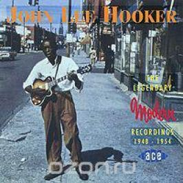 Джон Ли Хукер John Lee Hooker. The Legendary Modern Recordings