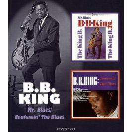 Би Би Кинг B.B. King. Mr. Blues / Confessin' The Blues