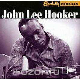Джон Ли Хукер John Lee Hooker. Specialty Profiles