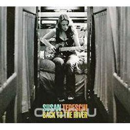 Сьюзан Тедеши Susan Tedeschi. Back To The River