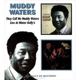 Мадди Уотерс Muddy Waters. They Call Me Muddy Waters / Live At Mister Kelly's