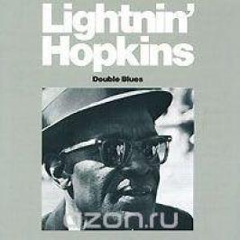 Лайтнин Хопкинс,Лернард Гаскин,Херби Ловелли Lightnin' Hopkins. Double Blues
