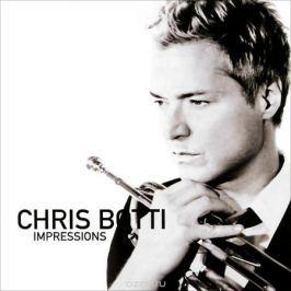 Крис Ботти Chris Botti. Impressions