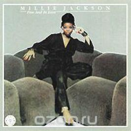 Милли Джексон Millie Jackson. Free And In Love