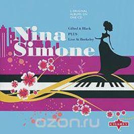 Нина Симон Nina Simone. Gifted & Black / Live At Berkeley