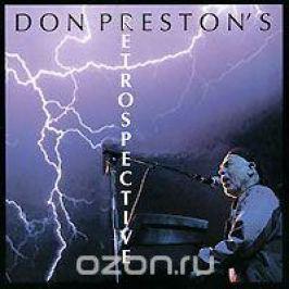 Престон Дон Don Preston. Retrospective