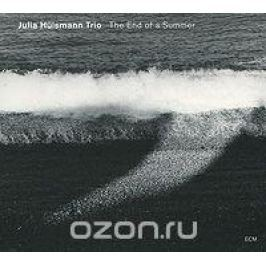 Юлия Хальсман,Марк Мойлбаир,Генрих Кобберинг Julia Hulsmann Trio. The End Of A Summer