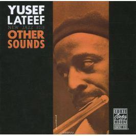 Юсеф Латиф Yusef Lateef. Other Sounds