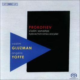 Вадим Глузман,Анджела Йоффе Vadim Gluzman, Angela Yoffe. Prokofiev. Violin Sonata (SACD)