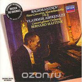 Владимир Ашкенази,Бернард Хайтинк,Concertgebouw Orchestra Rachmaninov. Piano Concertos 2 & 4. Vladimir Ashkenazy. Bernard Haitink