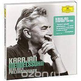 Герберт Караян,Эдит Мэтис,Berliner Philharmoniker,Лиселотта Ребманн,Вернер Холлвиг,Chor Der Deutschen Oper Berlin Herbert Von Karajan. Mendelssohn. 5 Symphonies (3 CD)