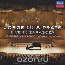 Жорж Луис Пратс Jorge Luis Prats. Live In Zaragoza