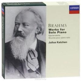 Джулиус Кэтчен Julius Katchen. Brahms. Works For Solo Piano (6 CD)