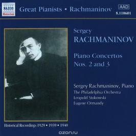 The Philadelphia Orchestra,Леопольд Стоковский Rachmaninov. Piano Concertos Nos. 2 & 3