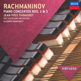 Жан-Ив Тибоде,Владимир Ашкенази,The Cleveland Orchestra Rachmaninov. Piano Concertos 1 & 3
