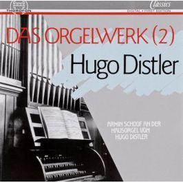 Хуго Дистлер Hugo Distler. Das Orgelwerk Vol.2