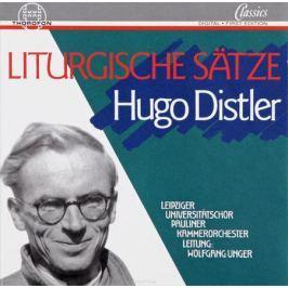 Хуго Дистлер Hugo Distler. Liturgische Satze
