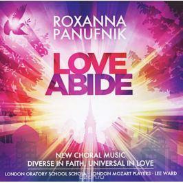 Roxanna Panufnik. Love Abide