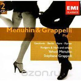 Иегуди Менухин,Стефан Граппелли Menuhin & Grappelli. Play... (2 CD)