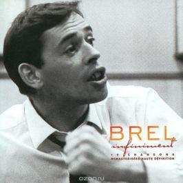 Жак Брель Jacques Brel. Infiniment. The Best Of Jacques Brel