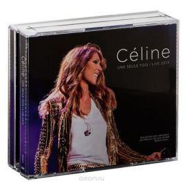 Селин Дион Celine. Une Seule Fois / Live 2013 (2 CD + DVD)