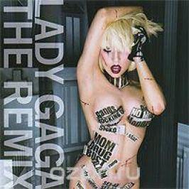 Lady Gaga Lady Gaga. The Remix