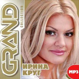 Ирина Круг Grand Collection. Ирина Круг (mp3)
