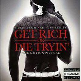Get Rich Or Die Tryin'. Original Soundtrack