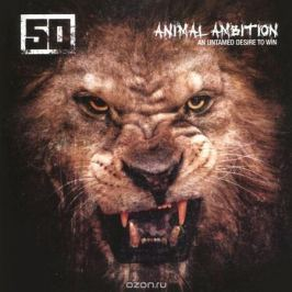 50 Cent 50 Cent. Animal Ambition: An Untamed Desire To Win