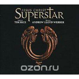 Andrew Lloyd Webber. Jesus Christ Superstar. Deluxe Edition (2 CD)