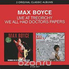 Макс Бойс Max Boyce. Live At Treorchy / We All Had Doctors Papers (2 CD)