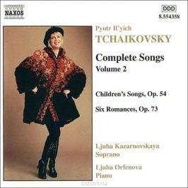 Любовь Казарновская,Люда Орфенова Tchaikovsky. Complete Songs Vol. 2