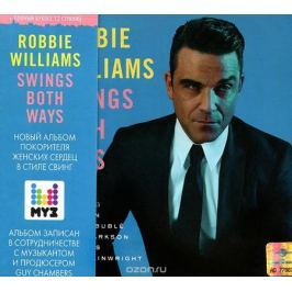 Робби Уильямс Robbie Williams. Swings Both Ways